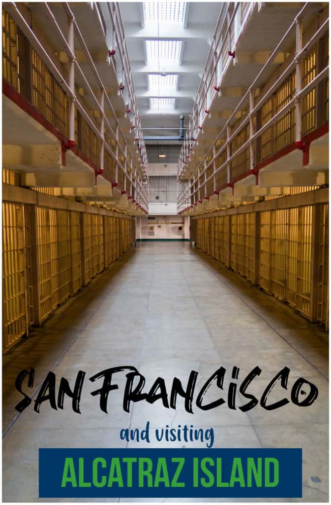 San Francisco Travel | Visiting Alcatraz