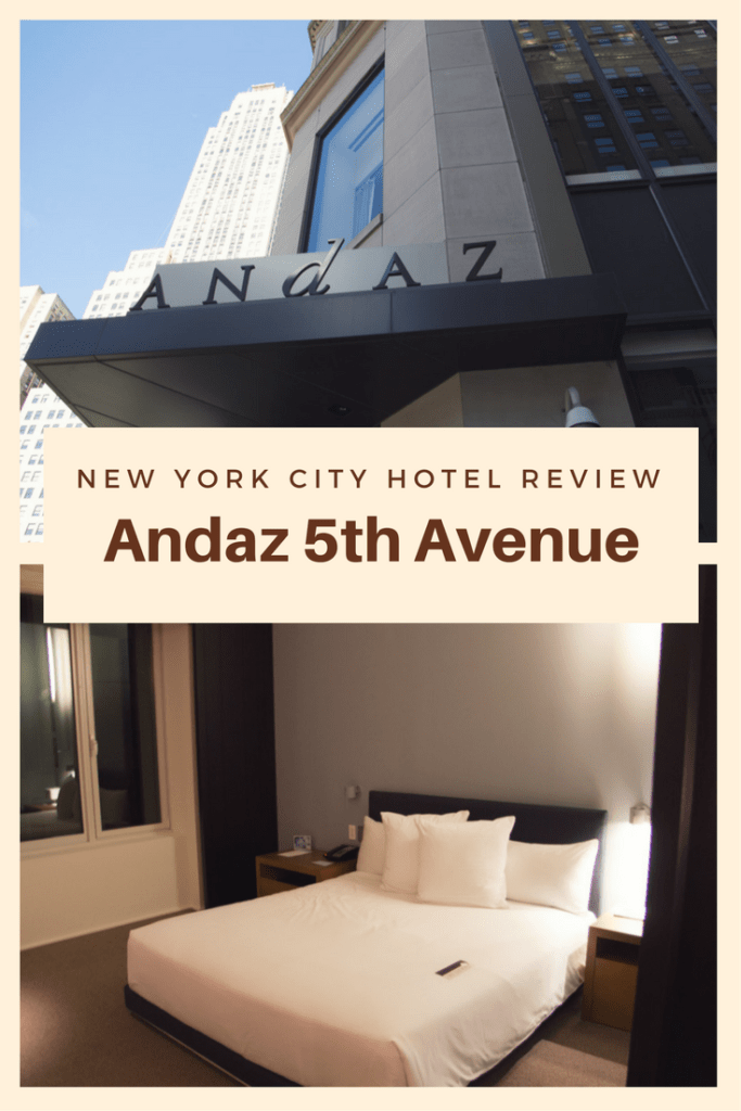 New York City Hotel Review - Andaz 5th Avenue Hyatt Property