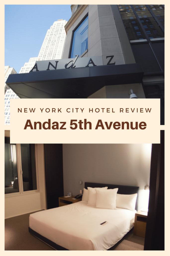 New York City Hotel Review - Andaz 5th Avenue Hyatt Property