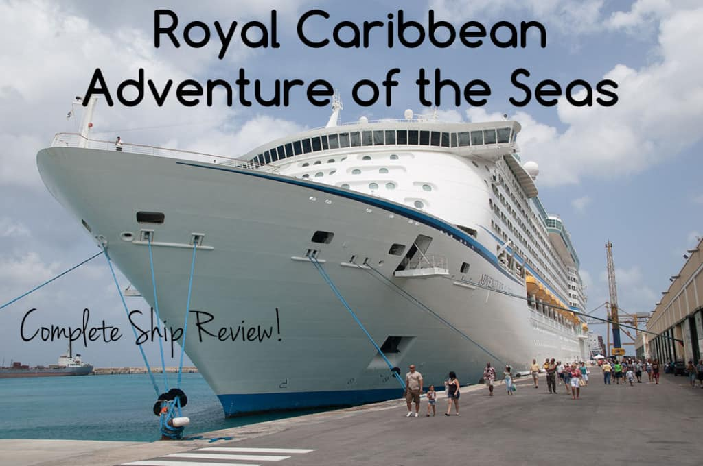 Complete Review of Royal Caribbean's Adventure of the Seas cruise ship!