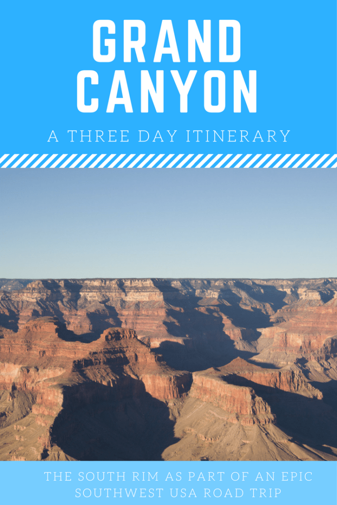 Grand Canyon Itinerary | Southwest USA Road Trip
