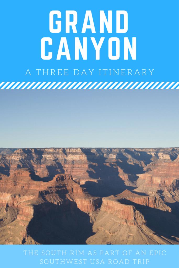 Grand Canyon Itinerary | Southwest USA Road Trip