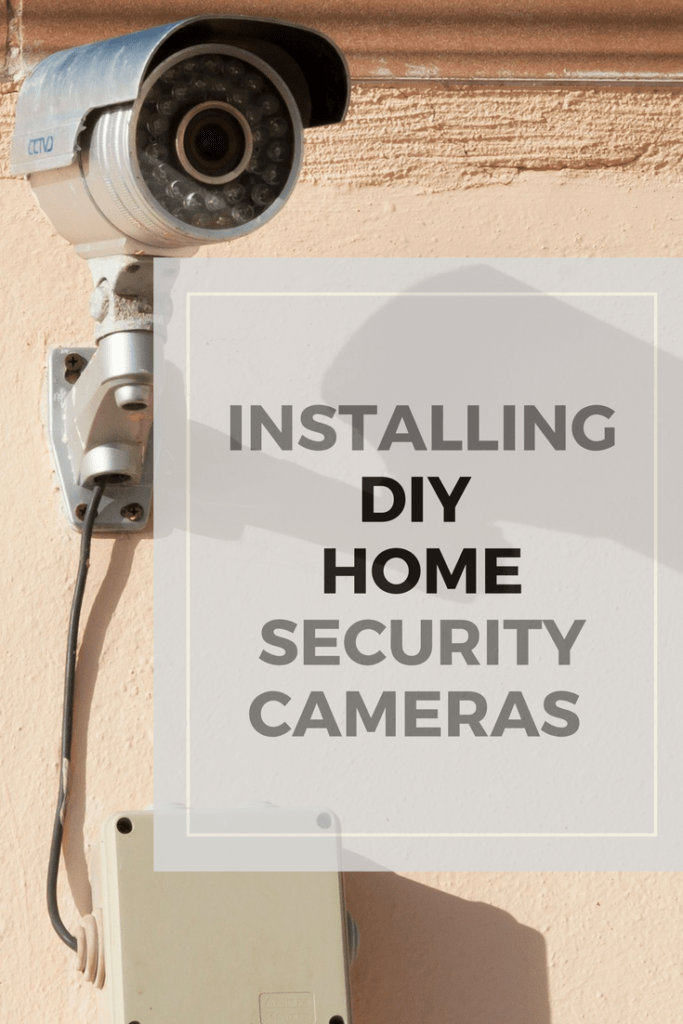 installing diy home security cameras super nova wife. Black Bedroom Furniture Sets. Home Design Ideas