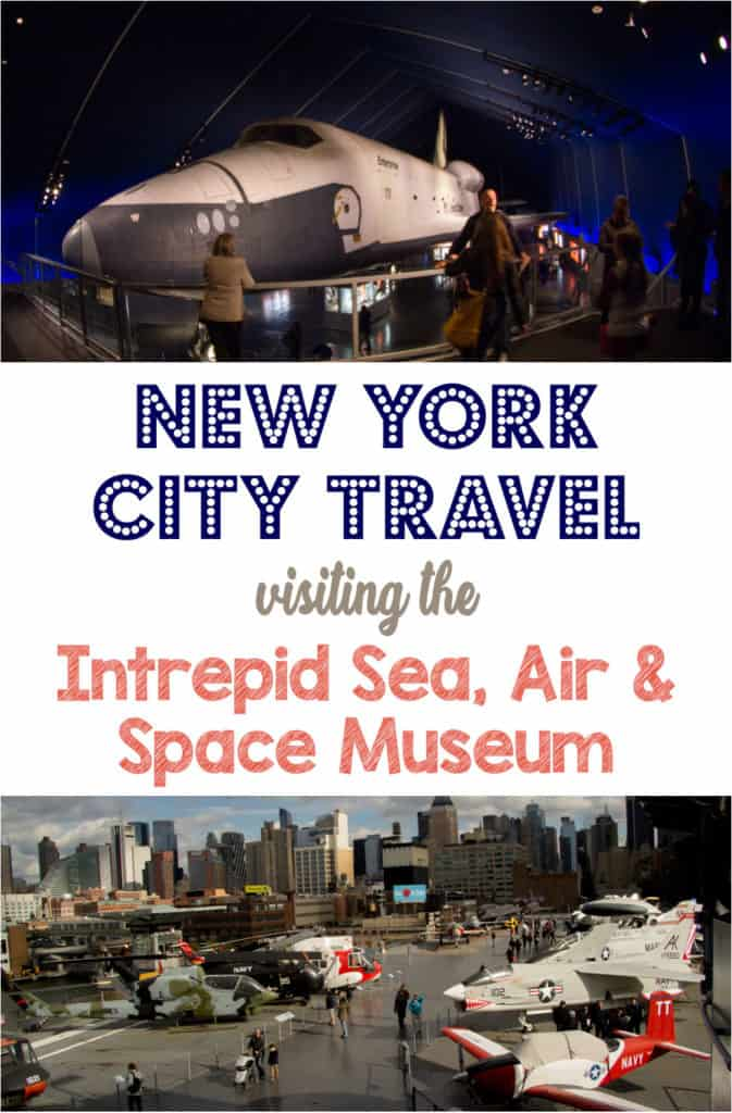 Intrepid Sea Air and Space Museum | New York City Travel