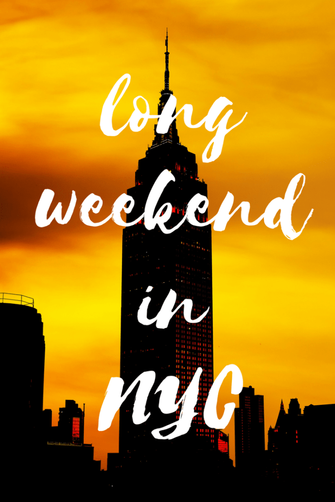 Long weekend itinerary for New York City