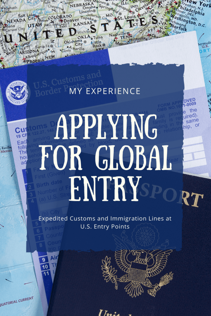 My Experience Applying for Global Entry