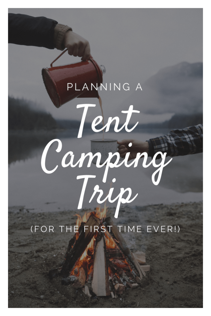 Planning a Tent Camping Trip | Car Camping Advice