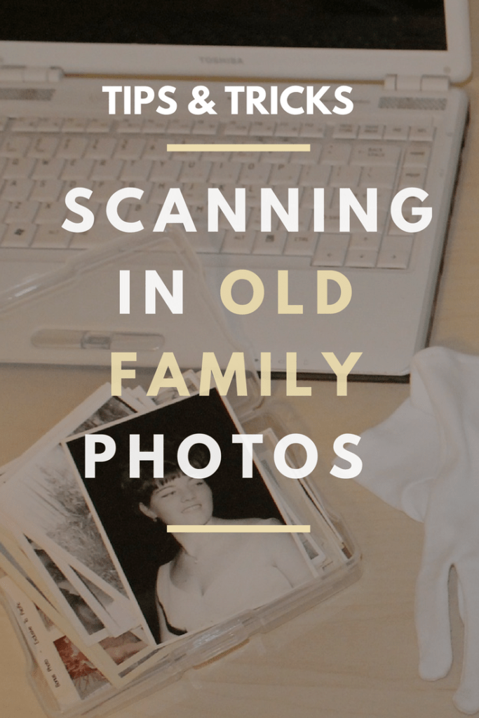 Scanning and Organizing Old Family Photos