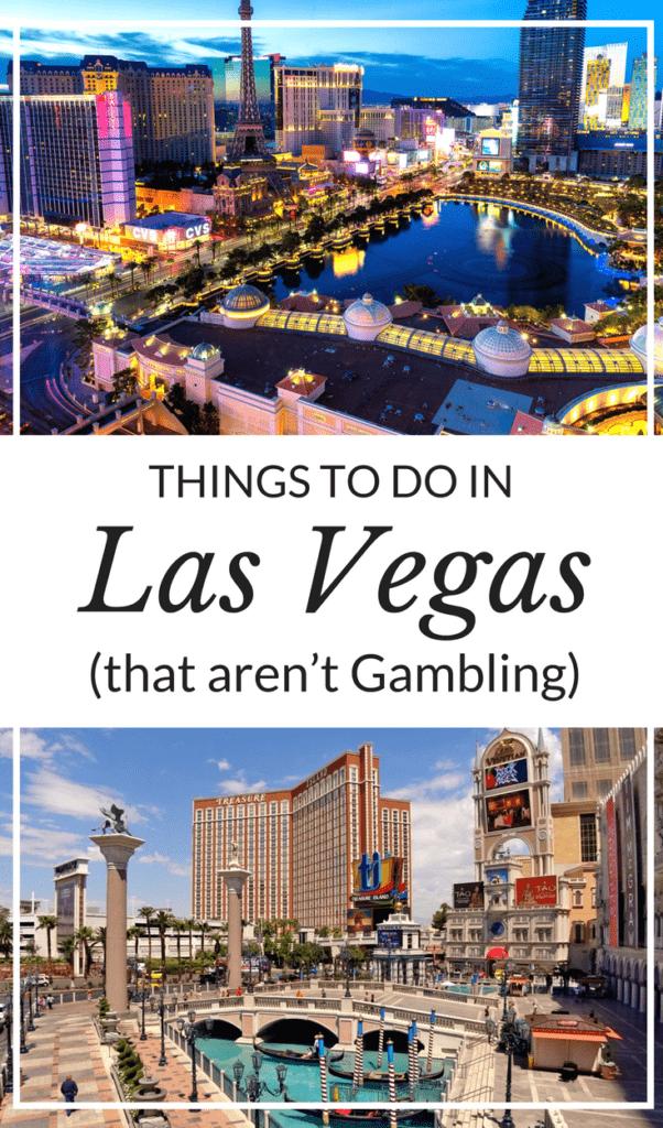 Las Vegas Things to do that Don't Involve Gambling