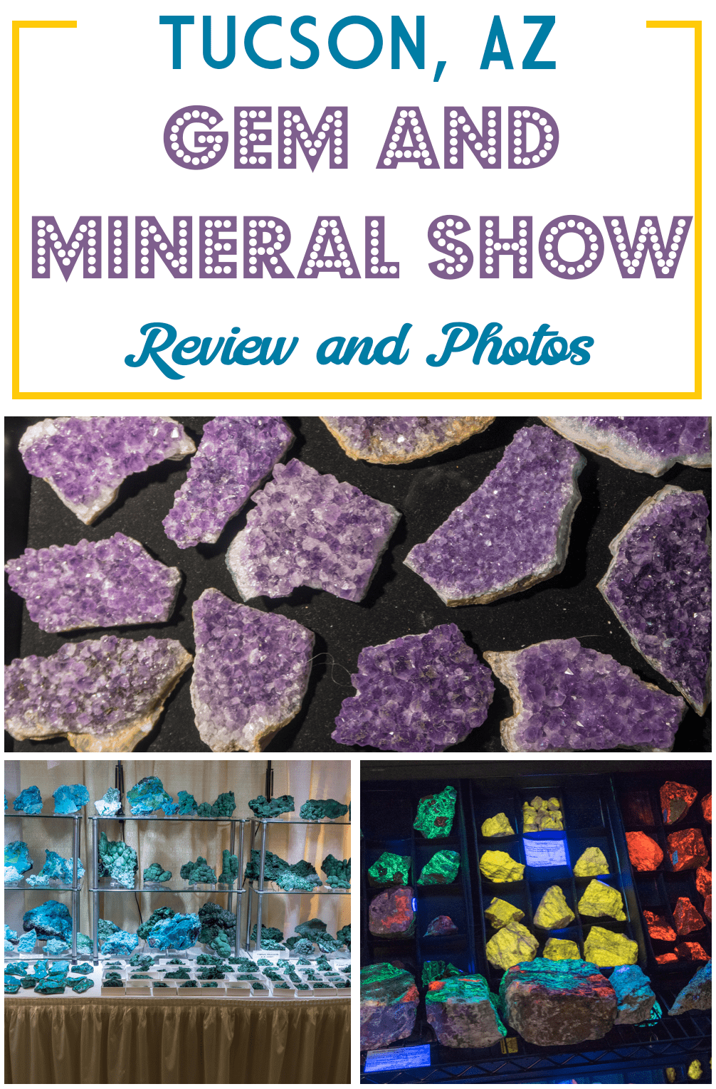 Tucson Gem and Mineral Show Review and Photos