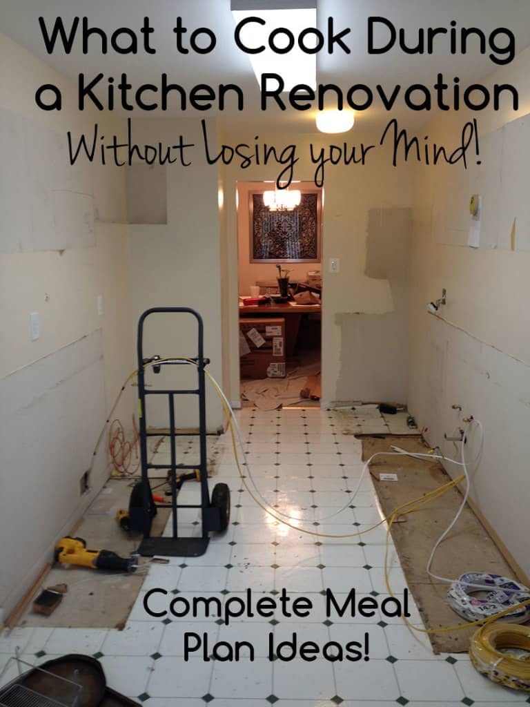 Meal Plan Ideas during a Kitchen Renovation (What to eat during a kitchen renovation)