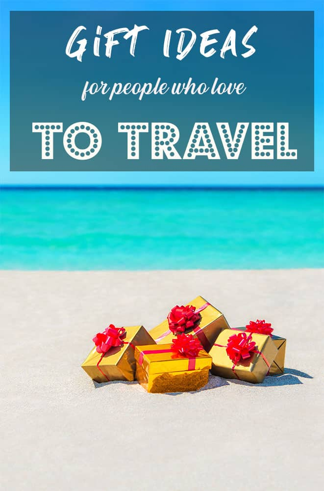 What to buy for someone who loves to travel
