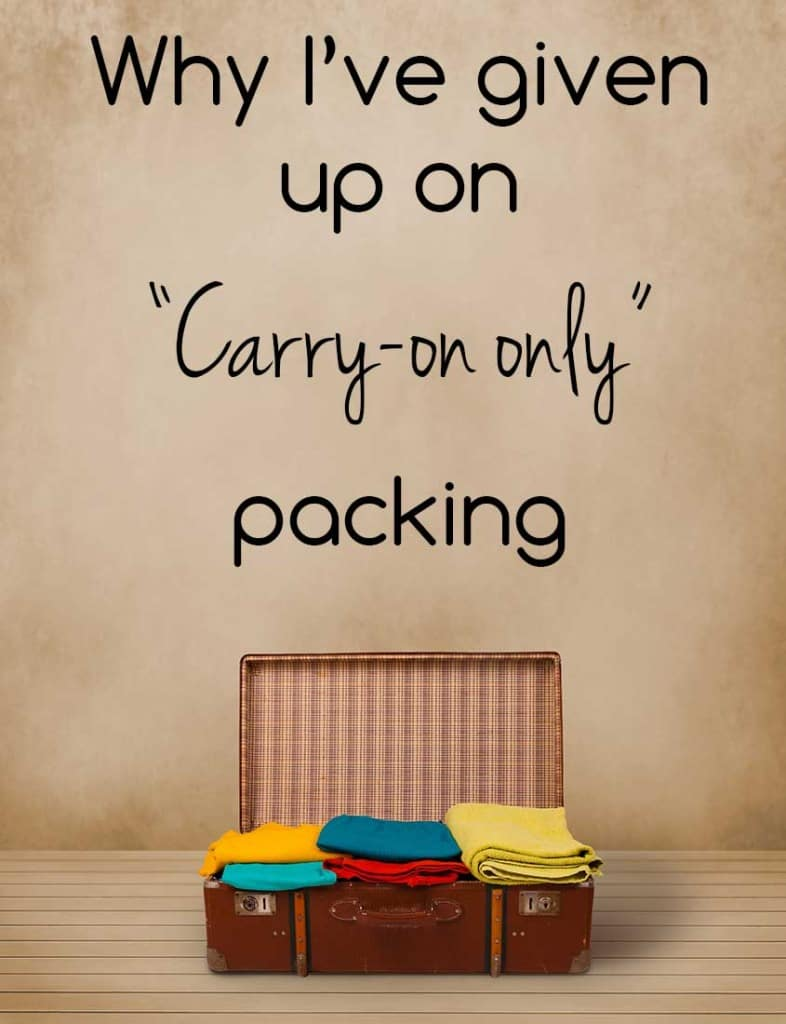 Why I've Given up on Carry-On Only Packing