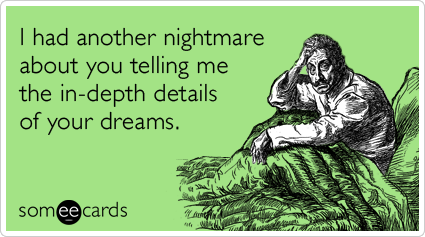 dream details someecards