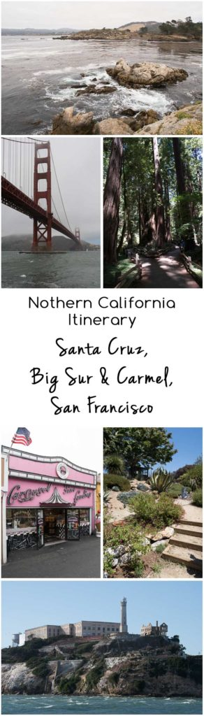 Northern California Trip Itinerary | Travel | Santa Cruz | Big Sur | Carmel | San Francisco | Muir Woods
