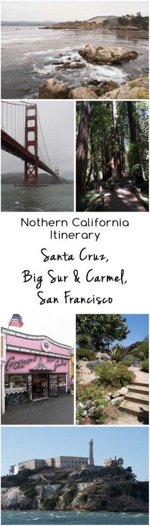 Northern California Trip Itinerary   Travel   Santa Cruz   Big Sur   Carmel   San Francisco   Muir Woods