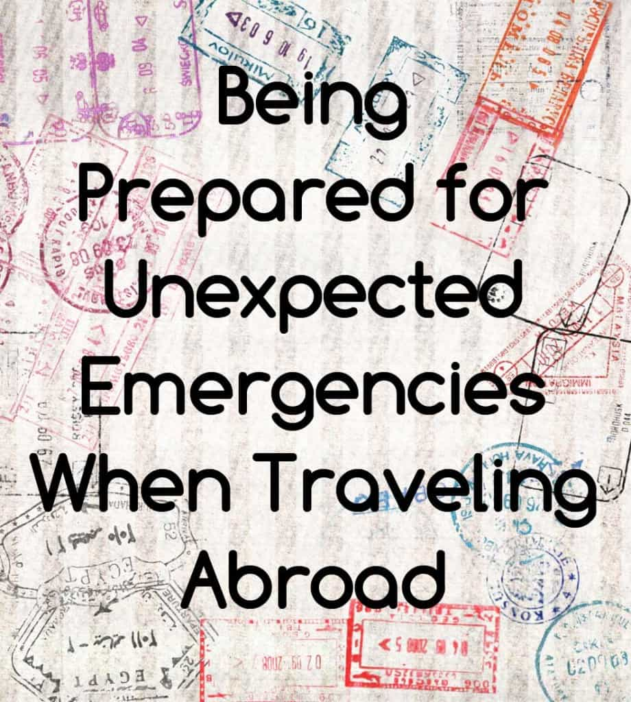 Being Prepared for an Emergency when Abroad - Super NoVA Wife