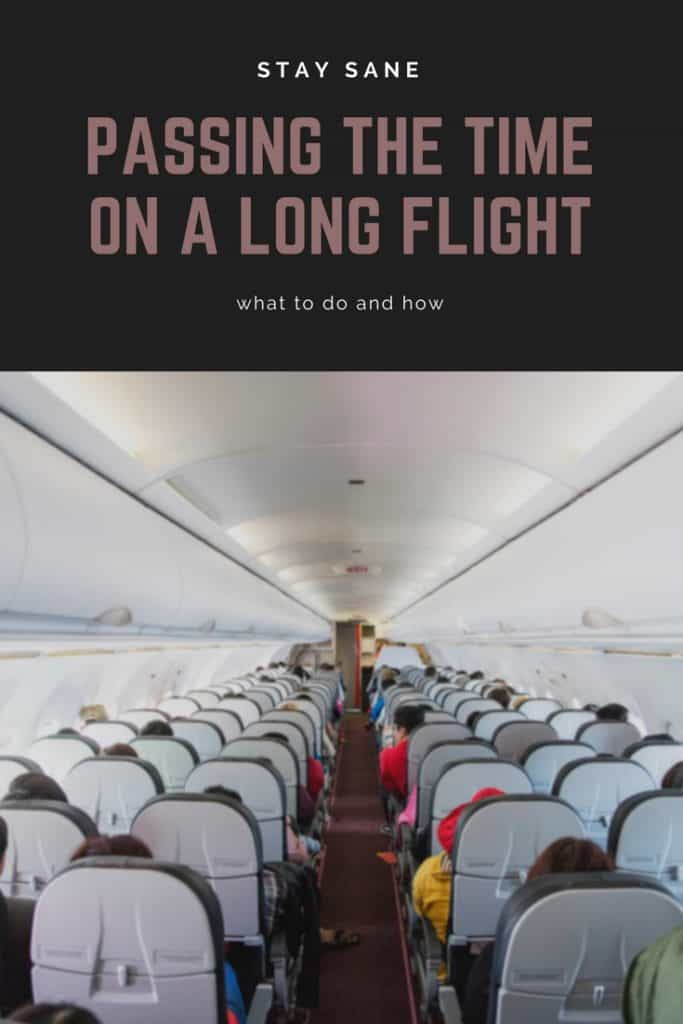 Ways to pass the time on a long flight | What to do on a long airplane ride